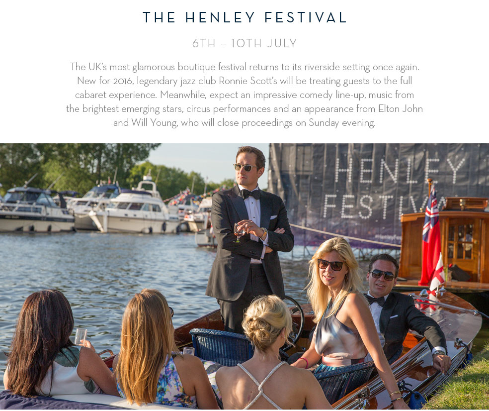 The Henley Festival 6th - 10th July