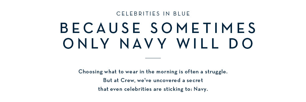 Celebrities in blue - because sometimes only navy will do