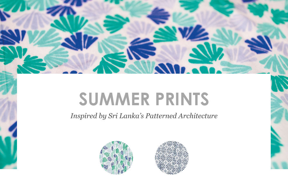 Summer Prints Inspired by Sri Lanka's Patterned Architecture