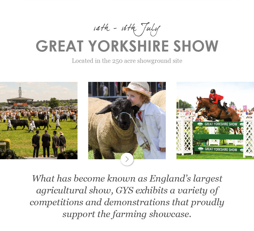 Great Yorkshire Show - 14th - 16th July