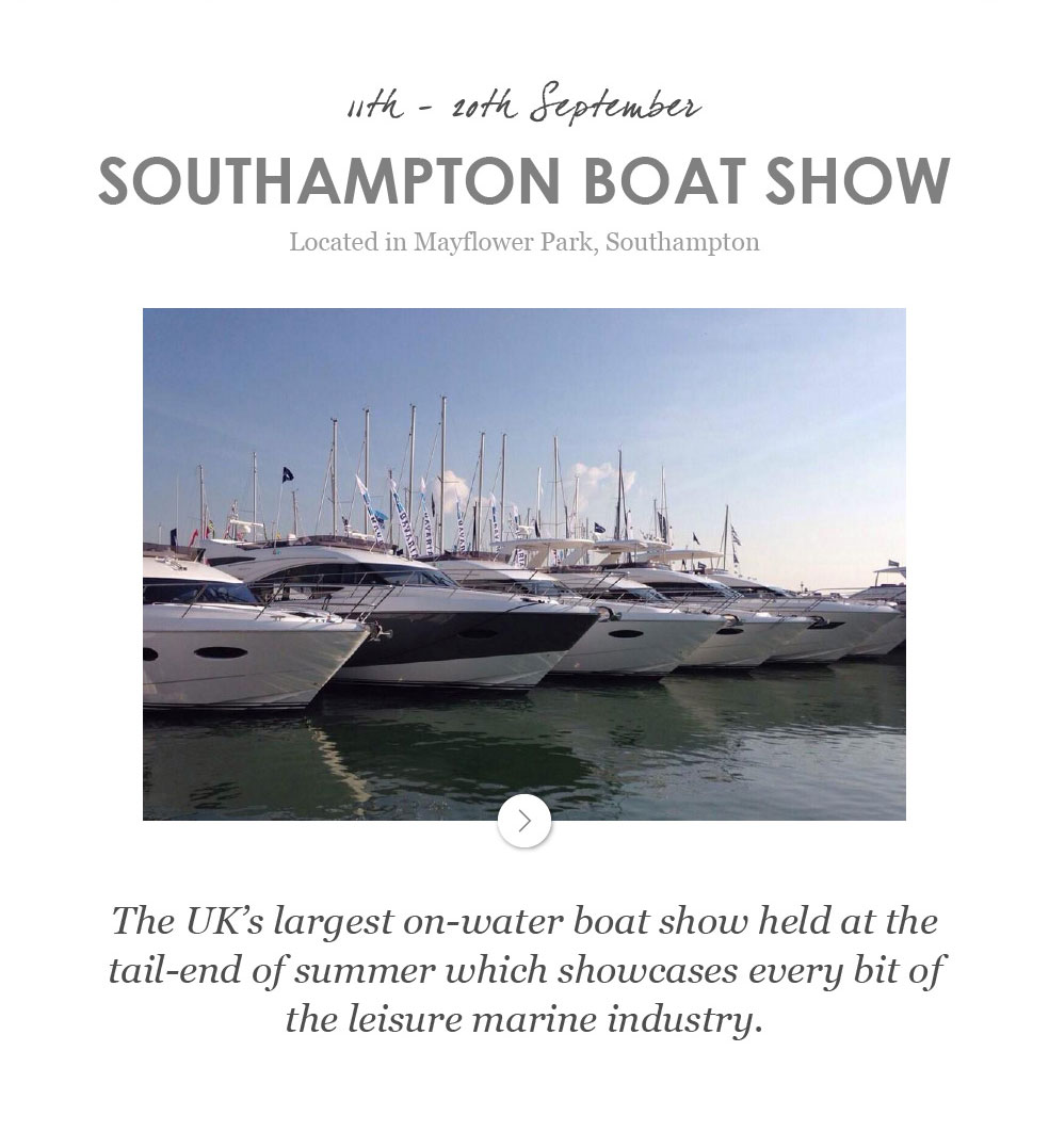 Southampton Boat Show - 11th - 20th September