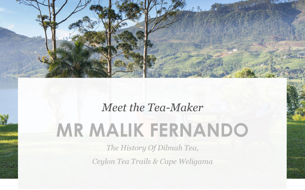 - The History of Dilmah Tea