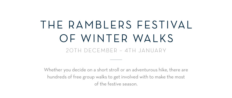 The Ramblers Festival of Winter Walks 20 December - 4th Janurary