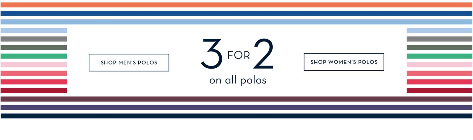 3 for 2 on All Polo Shirts