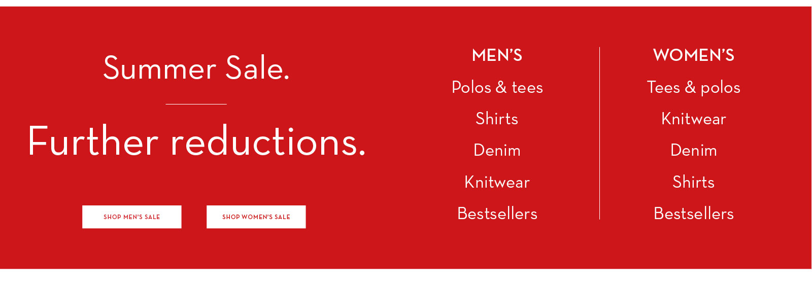 Summer Sale. Further Reductions