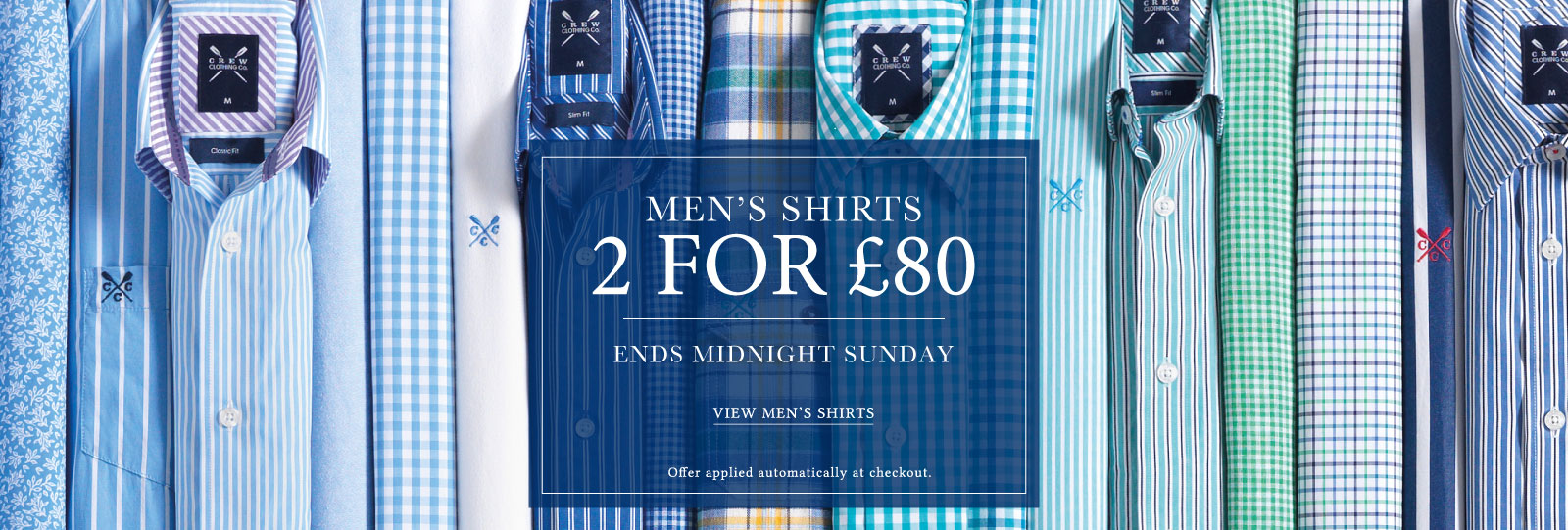 2 for £80 on Men's Shirts ends midnight Sunday